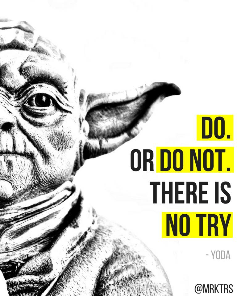 Yoda Quote There Is No Try: [Newsletter] Gary Vaynerchuk Explains The One Thing That